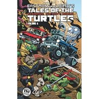 Tales of the Teenage Mutant Ninja Turtles Volume 6 Paperback