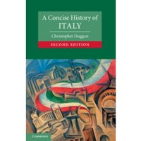 A Concise History of Italy by Christopher Duggan (Paperback, 2013)