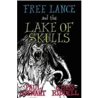 Free Lance and the Lake of Skulls (Book 1)
