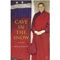 Cave in the Snow : A Western Woman's Quest for Enlightenment