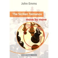 The Sicilian Taimanov: Move by Move by John Emms (Paperback, 2012)