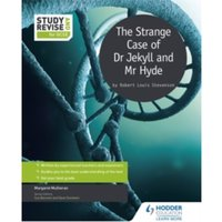 Study and Revise for GCSE: The Strange Case of Dr Jekyll and Mr Hyde by Margaret Mulheran (Paperback, 2016)