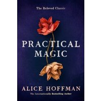 Practical Magic by Alice Hoffman (Paperback, 2017)