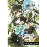 Sword Art Online: Volume 6: Phantom Bullet (Light Novel)