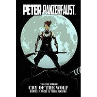 Peter Panzerfaust Volume 3: Cry of the Wolf TP