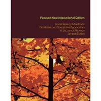 Social Research Methods: Pearson New International Edition : Qualitative and Quantitative Approaches