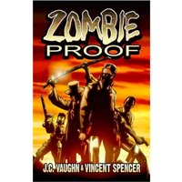 Zombie Proof Volume 01
