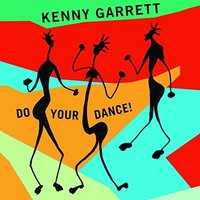 Kenny Garrett - Do Your Dance! Vinyl