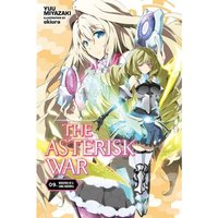The Asterisk War, Vol. 9 Whispers of a Long Farewell (light novel)