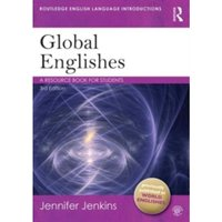 Global Englishes : A Resource Book for Students