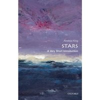 Stars: A Very Short Introduction by Andrew King (Paperback, 2012)