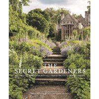 The Secret Gardeners: Britain's Creatives Reveal Their Private Sanctuaries by Victoria Summerley (Hardback, 2017)