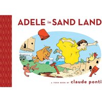 Adele in Sand Land (Toon Books) Hardcover
