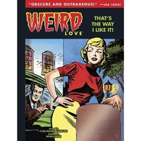 Weird Love That's The Way I Like It Volume 2 Hardcover