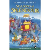 Seasons of Splendour : Tales, Myths and Legends of India