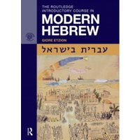 The Routledge Introductory Course in Modern Hebrew : Hebrew in Israel