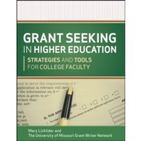Grant Seeking in Higher Education : Strategies and Tools for College Faculty