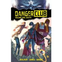 Danger Club Volume 1 TP