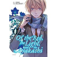 Of The Red The Light & The Ayakashi Volume 2