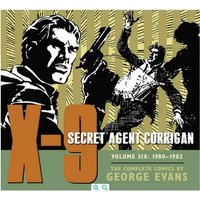 X-9 Secret Agent Corrigan Volume 6