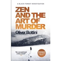 Zen and the Art of Murder : A Black Forest Investigation I