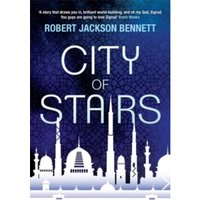 City of Stairs : The Divine Cities Book 1