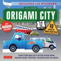 Origami City : Fold Your Own Cars, Trucks, Planes and Trains!