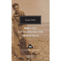 Burmese Days, Keep the Aspidistra Flying, Coming Up for Air by George Orwell (Hardback, 2011)