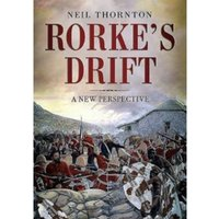 Rorke's Drift : A New Perspective