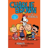 Charlie Brown and Friends  (PEANUTS AMP! Series Book 2) : A Peanuts Collection : 2
