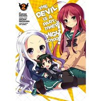 The Devil Is a Part-Timer! High School!, Vol. 2
