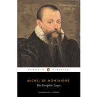 The Complete Essays by Michel Montaigne (Paperback, 1993)