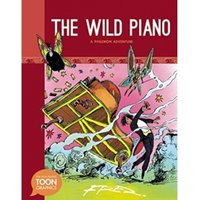 The Wild Piano A Philemon Adventure A TOON Graphic