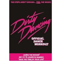 Dirty Dancing: Official Dance Workout DVD