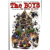 The Boys  Volume 4: We Gotta Go Now