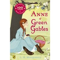 Anne of Green Gables (Centenary Edition) Paperback