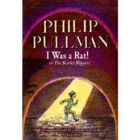 I Was a Rat! by Philip Pullman (Paperback, 2004)