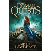 Roman Quests: Return to Rome : Book 4