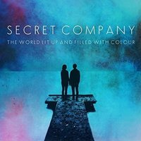 Secret Company - The World Lit Up & Filled With Colour CD