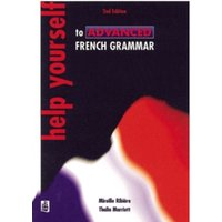 Help Yourself to Advanced French Grammar 2nd Edition