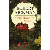 Cold Hand in Mine by Robert Aickman, John Mitchinson (Paperback, 2014)