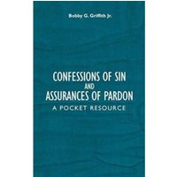 Confessions of Sin And Assurances of Pardon : A Pocket Resource