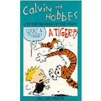Calvin And Hobbes Volume 3: In the Shadow of the Night : The Calvin & Hobbes Series