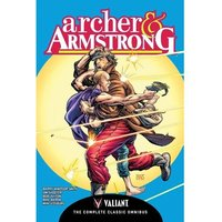 Archer & Armstrong The Complete Classic Omnibus Hardcover