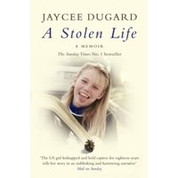 A Stolen Life by Jaycee Dugard (Paperback, 2012)