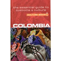 Colombia - Culture Smart!: The Essential Guide to Customs and Culture by Kate Cathey (Paperback, 2011)