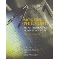Modern Philosophy : An Anthology of Primary Sources