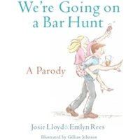We're Going On A Bar Hunt : A Parody