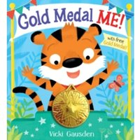 Gold Medal Me by Scholastic (Mixed media product, 2016)