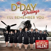D-Day Darlings - I'll Remember You CD